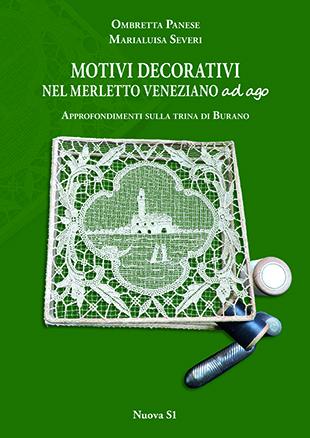 Motivi decorativi nel Merletto Veneziano ad Ago