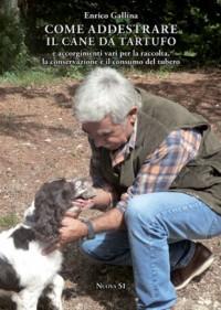 Come addestrare il cane da tartufo
